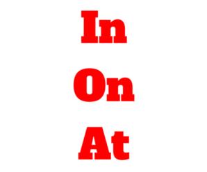 IN, ON y AT en Inglés: Cómo y cuándo usar las Preposiciones