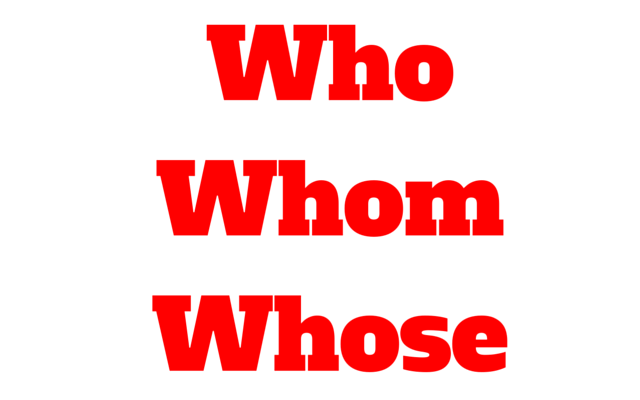 who-whom-whose