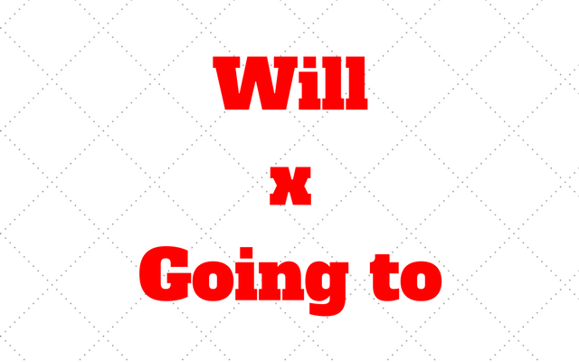 will going to
