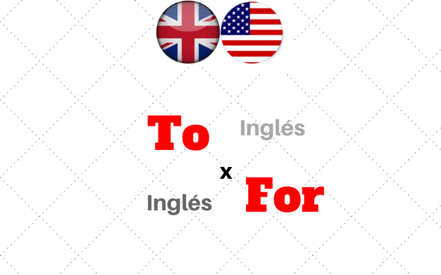 ingles diferencia to for