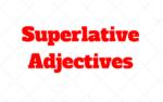 Superlative adjective ¿Qué son?