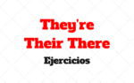 Ejercicios They're – Their – There