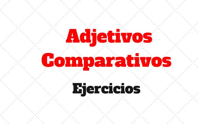 Comparativos ejercicios
