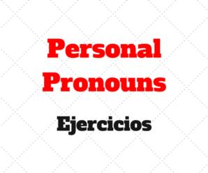 Personal Pronouns Ejercicios