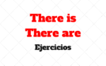 There is There are Ejercicios