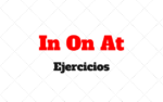IN ON AT inglés: Ejercicios