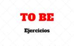 Verbo TO BE: Ejercicios de gramática