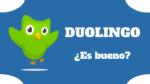 Duolingo ¿Cómo funciona la aplicación web y Cuánto cuesta?