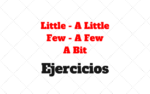 Little X A Little X Few X A Few X A Bit: Ejercicios