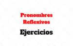 Pronombres Reflexivos Ejercicios
