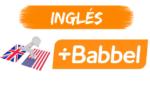 Curso de Inglés Babbel ¿Es Bueno y Vale la Pena?