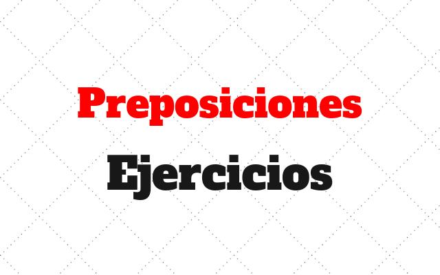 ingles ejercicios preposiciones