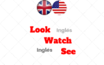 Look – Watch – See: Conozcas la diferencia